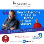 Barnaby Wynter with Jason Barnard - How to Become the Go-To Brand in Your Market
